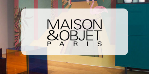 Follow The Ultimate Guide to Follow for Maison et Objet 2018 Maison et Objet 2018 Follow The Ultimate Guide to Follow for Maison et Objet 2018 Follow The Ultimate Guide to Follow for Maison et Objet 2018 6